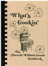 *OZARK COUNTY MO 1996 *MURRILL WILLHOIT COUCH COOK BOOK *WHAT'S COOKIN *MISSOURI