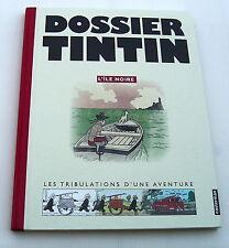 TINTIN . DOSSIER TINTIN . L 'ILE NOIRE . HERGE . BD EO CASTERMAN
