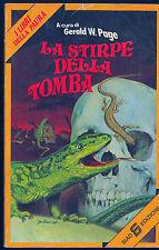 LA STIRPE DELLA TOMBA - AA.VV. a cura di Gerald W. Page
