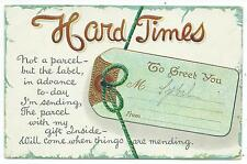 COMIC / GREETINGS - Embossed HARD TIMES, NOT A PARCEL, BUT THE LABEL Postcard