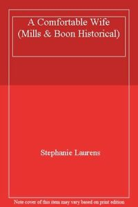 A Comfortable Wife (Mills & Boon Historical)-Stephanie Laurens