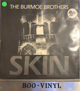 The Burmoe Brothers - Skin (Vinyl)