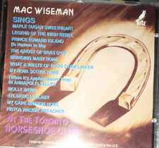 ) MAC WISEMAN Sings At The Toronto Horseshoe Club CD