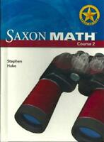 Saxon Math Course 2 Texas Edition by Stephen Hake