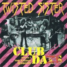 TWISTED SISTER - Club Daze Vol.1: The Studio Sessions  [Re-Release] CD