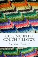 Cussing into Couch Pillows by Jayne Butler (2014, Paperback)