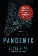 Pandemic: Tracking Contagions, from Cholera to Ebola and Beyond (Hardback or Cas
