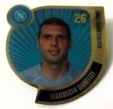 Pin Spilla Calcio Napoli 2006/2007 - Maurizio Domizzi