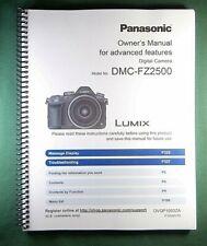 Panasonic DMC-FZ2500 Instruction Manual: Full Color & 344 Pages!