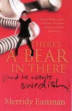 There'S a Bear in There: (And He Wants Swedish) by Merridy Eastman Paperback Boo