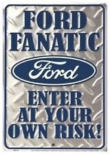 "Ford Fanatic Enter At Your Own Risk 8"" x 12"" Embossed Metal Parking Sign"
