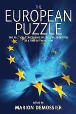 European Puzzle: The Political Structuring of Cultural Identities at a Time of