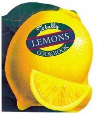 The Totally Cookbooks: Totally Lemons Cookbook by Helene Siegel and Karen Gilli…