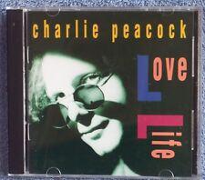 CHARLIE PEACOCK Love Life 1991 CD OOP BUY 2, GET 1 FREE