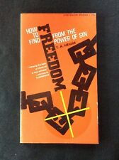 HOW TO FIND FREEDOM FROM THE POWER OF SIN by T HEGRE-BETHANY FELLOWSHIP-P/B-1961