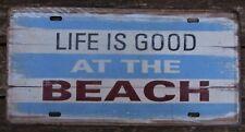 LIFE is Good in spiaggia latta segni metallo PLACCA PUB RISTORANTE CLUB