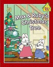 Max & Ruby's Christmas Tree (Max and Ruby)-ExLibrary