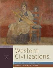 Western Civilizations - Chapter 1-12 Vol. A : Their History and Their Culture by