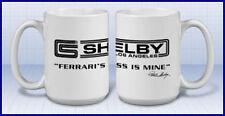 Shelby 'Ferrari Is Mine' Coffee Mug - White