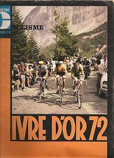 SUPERBE MIROIR DU CYCLISME N°165 BILAN 1972 MERCKX GUIMARD OCANA POULIDOR+POSTER