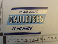 Aufkleber GAULOISES Team Zago , R.Hubin,1979 Grand Prix motorcycle racing season