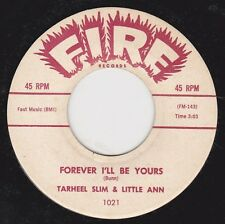 """TARHEEL SLIM & LITTLE ANN -""""FOREVER I'LL BE YOURS b/w ANYTHING FOR YOU - (VG++)"""