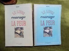 LE LIVRE DU COURAGE ET DE LA PEUR Rémi T.1&2 Envoi signé Autographe - Résistance