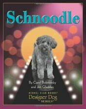 Schnoodle (Designer Dogs) by Jim Gladden Hardback Book The Fast Free Shipping