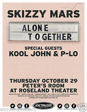 "SKIZZY MARS / KOOL JOHN /P-LO ""ALONE TOGETHER TOUR"" 2015 PORTLAND CONCERT POSTER"