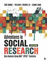 Adventures in Social Research Data Analysis Using IBM SPSS Stat... 9781506362779