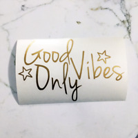 Good Vibes Only Sticker Decal Car Laptop Window Motivational Cute