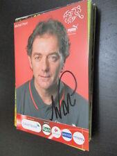 55607 Michel Pont Schweiz original signierte Autogrammkarte