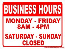 Business Hours Sign Customized for your Company. Operation Hours. 12x18 Metal