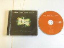 Make Good Your Escape - Never Look Back Here Again (2006) CD