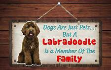 "213HS Labradoodle Is Member Of The Family 5""x10"" Aluminum Hanging Novelty Sign"