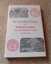 University of Georgia and Richmond Academy 1785 - 1985 by Alethia Bigbie HCDJ
