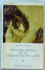 HISTORIA SOCIAL DE LA LITERATURA Y EL ARTE II - ARNOLD HAUSER - 1971 VER INDICE