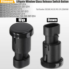 Rear Liftgate Window Glass Release Button For Yukon SUV Tahoe Suburb GM 07-14