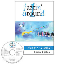 Jazzin Around 1 for Piano Book CD Sheet Music Kerin Bailey