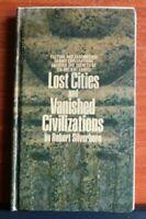 Lost Cities and Vanished Civilizations - Robert Silverberg - 1974 HC school book