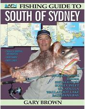 NEW AFN Fishing Guide to South of Sydney By Gary Brown