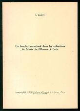 KALUS UN BOUCLIER MAMELUK DANS LES COLLECTIONS DU MUSEE DE L'HOMME A' PARIS 1975