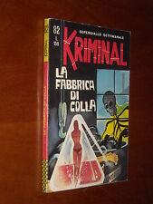 KRIMINAL n. 82 - LA FABBRICA DI COLLA - OTTIMO ++++ - Magnus & Bunker 1967 (b)