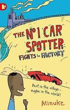 The No. 1 Car Spotter Fights the Factory by Atinuke (Paperback, 2016)
