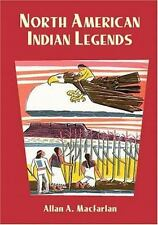 North American Indian Legends [Native American] by  , Paperback