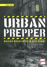 Dold: Urban Prepper, Krisen überleben in der Stadt Survival-Handbuch/Krieg/Buch