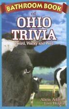 Ohio Bathroom Book of Ohio Trivia