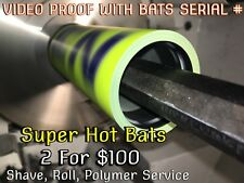 2 For $100 Slow/Fast Pitch Shaved Bats Shave, Roll+Poly Homerun Derby Bats