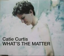CATIE CURTIS - WHAT'S THE MATTER - CD-single