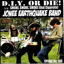 "D.I.Y. OR DIE! b/w SMOKE SMOKE by Jonee Earthquake Band 45 7"" BLUE vinyl PS Punk"